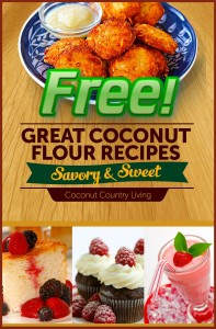 Our FREE Great Coconut Flour Recipe Book