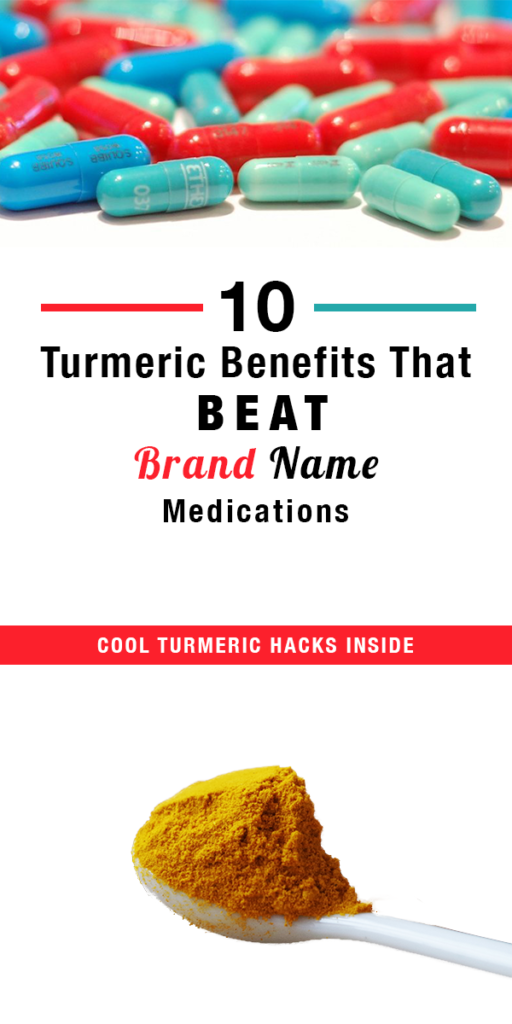 Turmeric benefits are better than those of brand name meds